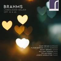 Brahms: Liebeslieder Walzer, Opp. 52 & 65