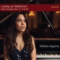 Beethoven: The Elevation of Mastery - Piano Sonatas Nos 6,15 & 30