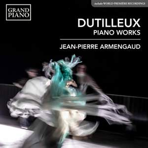 Dutilleux: Piano Works