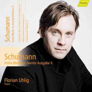 Schumann: Early Works in Second Editions II