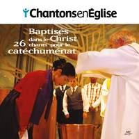 Chantons en Église : Baptisés dans le Christ (26 chants pour le catéchuménat)