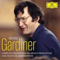 Sir John Eliot Gardiner - Complete Deutsche Grammophon & Archiv Produktion Recordings
