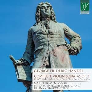 Handel: Complete Violin Sonatas Op. 1
