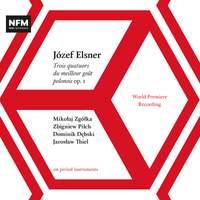 Elsner: String Quartets Op. 1