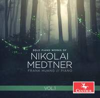 Medtner: Solo Piano Works, Vol. 1