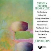 Modern British Piano Music: Rawsthorne, Birtwistle, Maxwell Davies, Hoddinott...