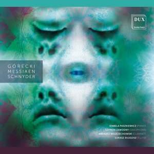 Gorecki, Messiaen, Schnyder