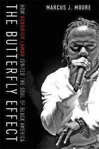 The Butterfly Effect: How Kendrick Lamar Ignited the Soul of Black America