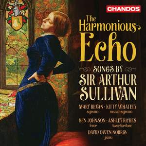 The Harmonious Echo: Songs by Sir Arthur Sullivan Product Image