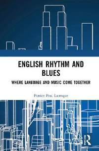 English Rhythm and Blues: Where Language and Music Come Together
