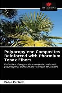 Polypropylene Composites Reinforced with Phormium Tenax Fibers