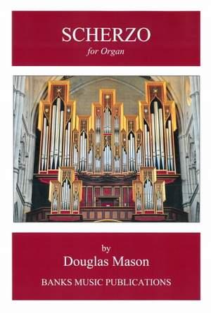 Douglas Mason: Scherzo for Organ