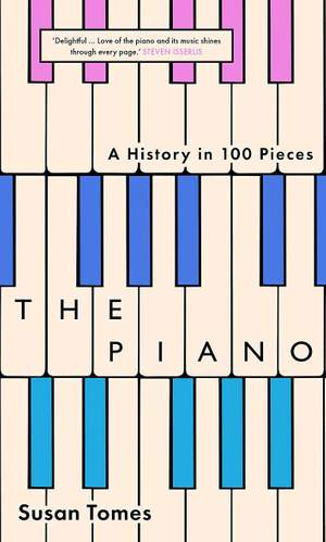 The Piano: A History in 100 Pieces Product Image