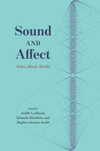 Sound and Affect: Voice, Music, World