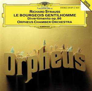R. Strauss: Le Bourgeois Gentilhomme & Divertimento (after Couperin)