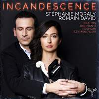 Incandescence: Brahms, Respighi, Dohnanyi