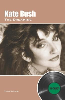 Kate Bush The Dreaming: In-depth