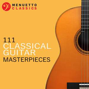 111 Classical Guitar Masterpieces