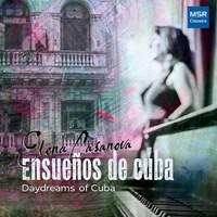 Ensueños De Cuba - Daydreams of Cuba