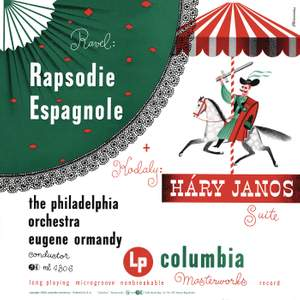 Ravel: Rapsodie espagnole, M. 54 - Kodály: Háry János Suite, Op. 15