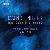 Lindberg: Aura, Marea & Related Rocks
