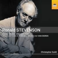 Ronald Stevenson: Piano Music, Vol. 5