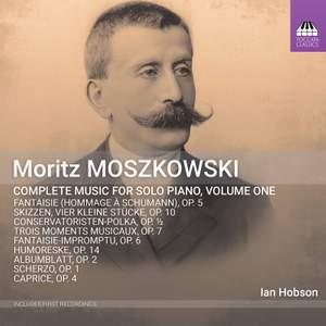 Moszkowski: Piano Music, Vol. 1