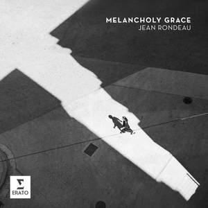 Melancholy Grace - Rossi: Passacaille del seigneur Louigi