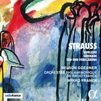 Strauss: Burleske, Serenade & Tod und Verklarung