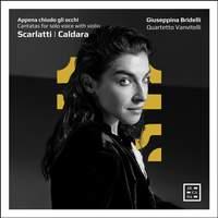 Appena Chiudo Gli Occhi: Cantatas For Solo Voice With Violin
