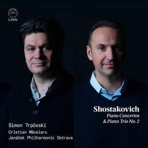 Shostakovich: Piano Concertos & Piano Trio No. 2 Product Image