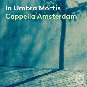 In Umbra Mortis (rihm & de Wert)