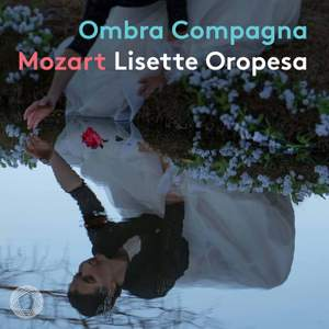 Ombra Compagna ? Mozart Concert Arias