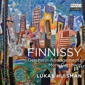 Finnissy: Gershwin Arrangements, More Gershwin