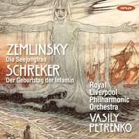 Zemlinsky: Die Seejungfrau & Schreker: Der Geburtstag der Infantin