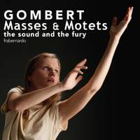 Gombert: Masses & Motets