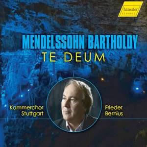 Mendelssohn: Te Deum à 8, MWV B 15 & Other Works Product Image