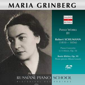 Schumann: Piano Concerto in A Minor, Op. 54 & Bunte Blätter, Op. 99