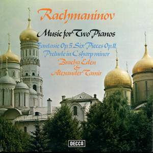 Rachmaninov: Music for Two Pianos - Fantasie Op.5; Six Pieces Op.11; Prelude in C sharp minor