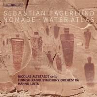Sebastian Fagerlund: Nomade & Water Atlas