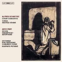 Schnittke & Pärt: Choral Works