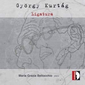 György Kurtag: Ligatura