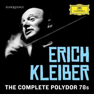 Erich Kleiber - the Complete Polydor 78s