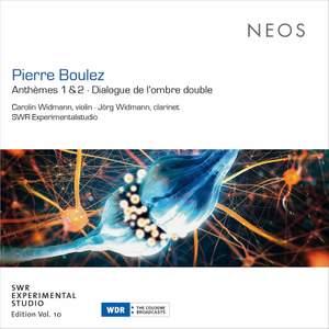 Pierre Boulez: Anthemes 1 & 2, Dialogue de l'Ombre Double Product Image