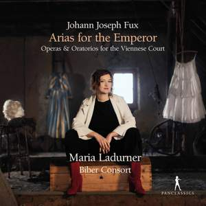 Johann Joseph Fux: Operas & Oratorios For the Viennese Court