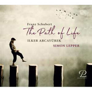 Franz Schubert: The Path of Life Product Image