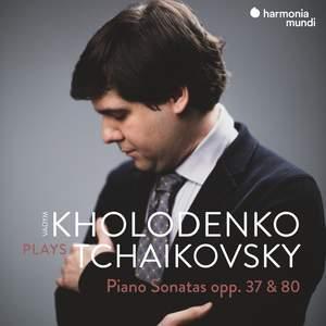 Tchaikovsky: Piano Sonatas, Opp. 37 & 80