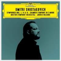Shostakovich: Symphonies Nos. 1, 14, 15 & Chamber Symphony