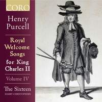 Royal Welcome Songs for King Charles II - Volume IV