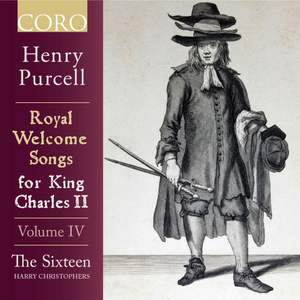 Royal Welcome Songs for King Charles II Volume IV